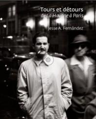 Tours et détours - Jesse A. Fernández