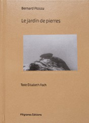 Le jardin de pierres - Bernard Plossu