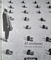 El testimoni - Gilbert Garcin