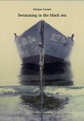 Swimming in the black sea - Philippe Guionie