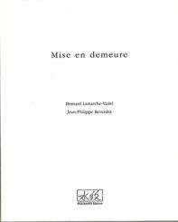 Mise en demeure - Jean-Philippe Reverdot, Bernard Lamarche-Vadel