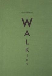 Walking - Yusuf Sevinçli