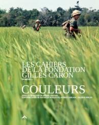 Les Cahiers de la Fondation Gilles Caron - Gilles Caron
