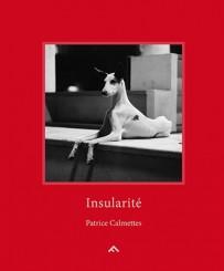 Insularité - Patrice Calmettes