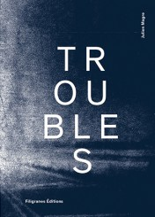 Troubles - Julien Magre