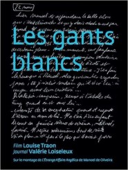 Les gants blancs - Valérie Loiseleux, Louise Traon