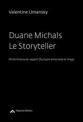 Duane Michals Le Storyteller - Duane Michals, Valentine Umansky