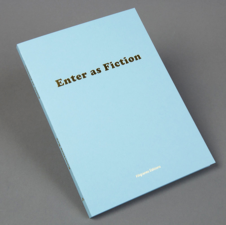 Enter as fiction