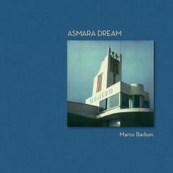 Asmara Dream - Marco Barbon