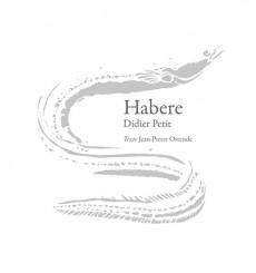 Habere - Didier Petit