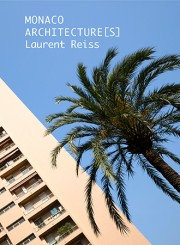 Monaco Architecture[s] - Laurent  Reiss