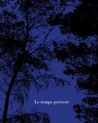 Le temps présent - Pascal Grimaud