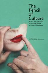 The Pencil of Culture - Clément Chéroux, Karolina Ziebinska-Lewandowska