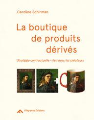 La boutique de produits dérivés - Caroline Schirman