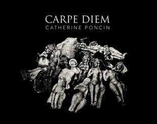 Carpe Diem - Catherine Poncin