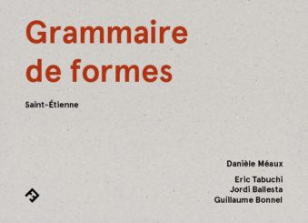 Grammaire de formes - Éric  Tabuchi, Jordi Ballesta, Guillaume Bonnel
