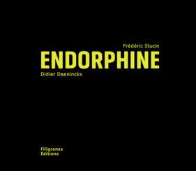 Endorphine - Frédéric Stucin