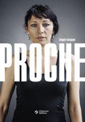 Proche - Grégoire Korganow