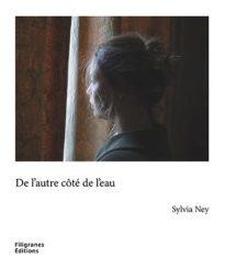 De l'autre côté de l'eau - Sylvia Ney